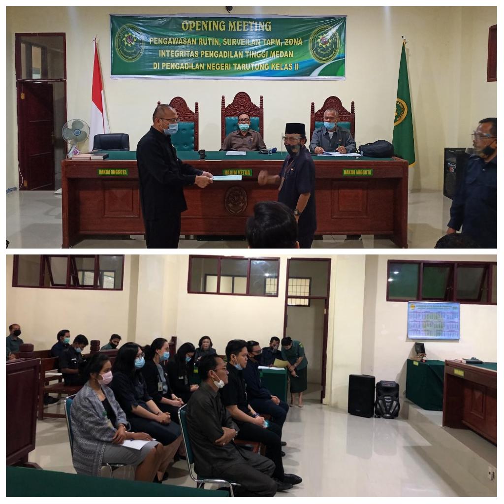 Opening Meeting  Surveilan (TAPM), Zona Integritas  (ZI)  dan Pengawasan rutin Pengadilan Tinggi Medan  pada  Pengadilan Negeri Tarutung.